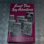 Great true spy adventures book by Alfred Perles ARCO 1958 HARDBACK